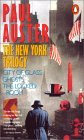 The New York Trilogy: City of Glass/ Ghosts/ the Locked Room