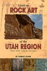Guide to Rock Art of the Utah Region by Dennis Slifer