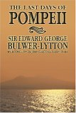 The Last Days of Pompeii by Edward George Bulwer-Lytton