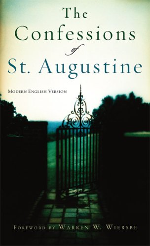 The Confessions of St. Augustine by Augustine of Hippo