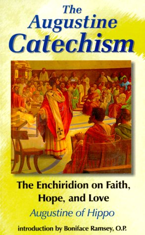 The Enchiridion on Faith Hope and Love by Augustine of Hippo