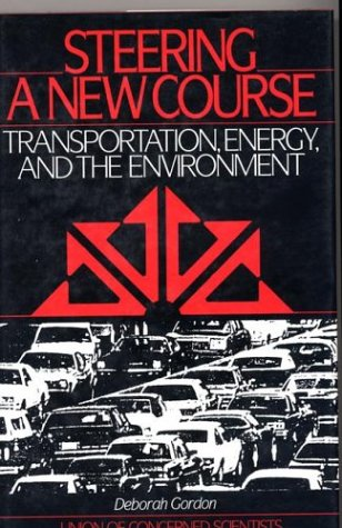 Steering a New Course: Transportation, Energy, and the Environment