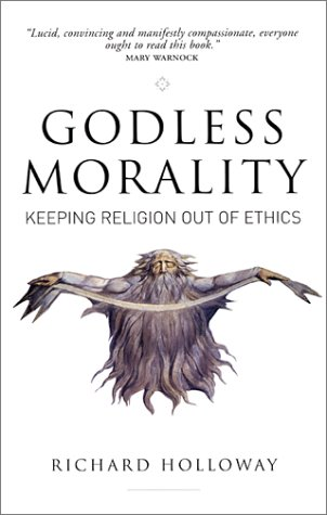 Godless Morality by Richard Holloway
