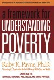 Framework for Understanding Poverty by Ruby K. Payne
