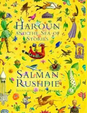 Haroun and the Sea of Stories by Salman Rushdie