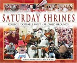 Saturday Shrines: Best of College Football's Most Hallowed Grounds