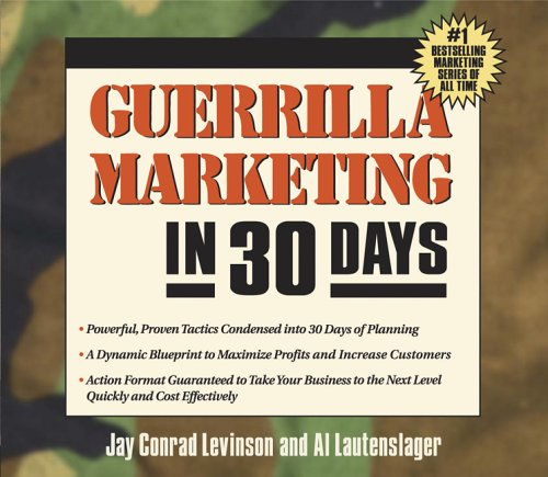 Guerilla Marketing in 30 Days by Jay Conrad Levinson