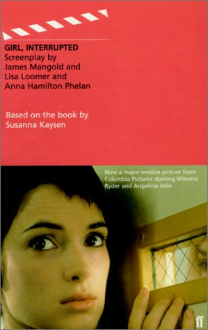 Girl, Interrupted (Faber and Faber Screenplays) Screenplay ba... by Susanna Kaysen