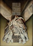 Wild Things by Douglas Clegg