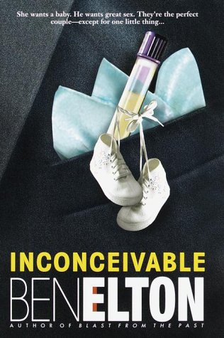 Inconceivable by Ben Elton