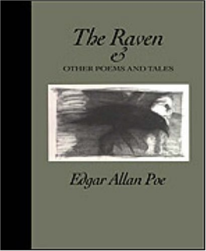The Raven and Other Poems and Tales by Edgar Allan Poe by Edgar Allan Poe