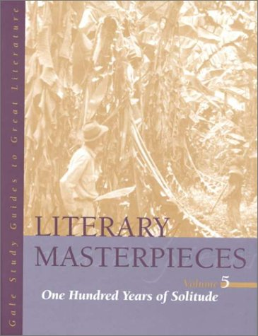 Literary Masterpieces, Volume 5: One Hundred Years of Solitude