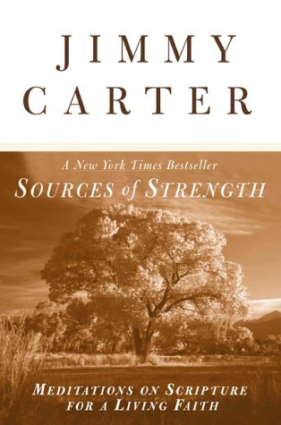 Sources of Strength by Jimmy Carter