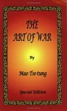 The Art of War by Mao Tse-Tung by Mao Tse-tung