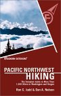Foghorn Pacific Northwest Hiking: The Complete Guide to More Than 1,000 Hikes in Washington and Oregon