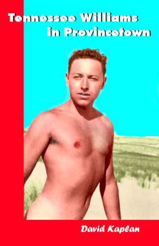 Tennessee Williams in Provincetown by David  Kaplan