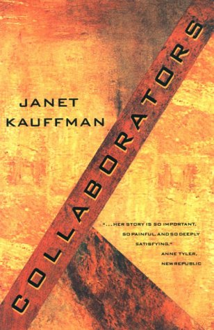 Collaborators by Janet Kauffman
