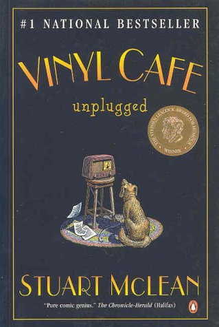 Vinyl Cafe Unplugged by Stuart McLean