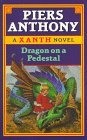 Dragon on a Pedestal (Xanth, #7)
