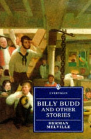 Billy Budd, Sailor and Other Stories by Herman Melville