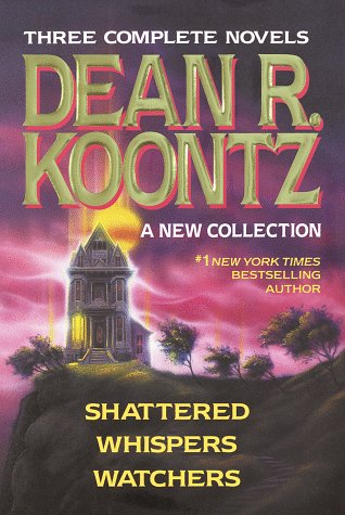 Three Complete Novels by Dean R. Koontz