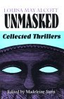Louisa May Alcott Unmasked: Collected Thrillers