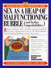 Sex as a Heap of Malfunctioning Rubble: More of the Best of the Journal of Irreproducible Results