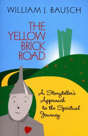 The Yellow Brick Road by William J. Bausch