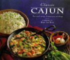 Classic Cajun: Hot And Spicy Louisiana Cooking.