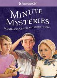 Minute Mysteries: Brainteasers, Puzzlers, and Stories to Solve