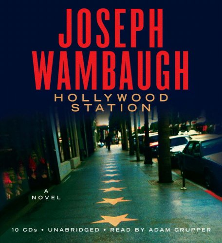 Hollywood Station by Joseph Wambaugh