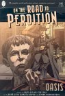 Oasis (On the Road to Perdition, #1)