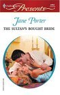 The Sultan's Bought Bride  (Princess Brides, #1)