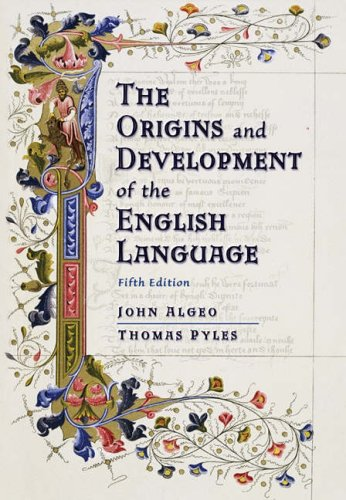 The Origins and Development of the English Language by Thomas Pyles