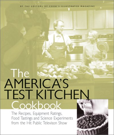 The America's Test Kitchen Cookbook by Cook's Illustrated Magazine