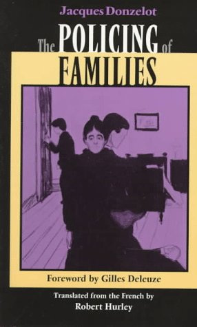 The Policing Of Families by Jacques Donzelot
