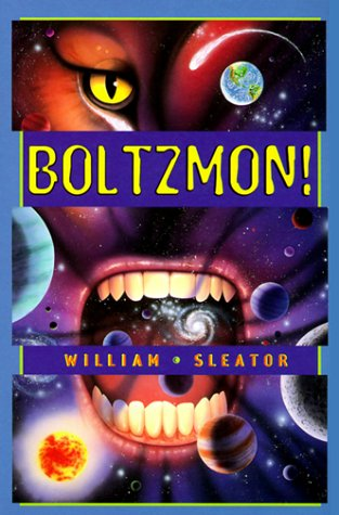 Boltzmon! by William Sleator