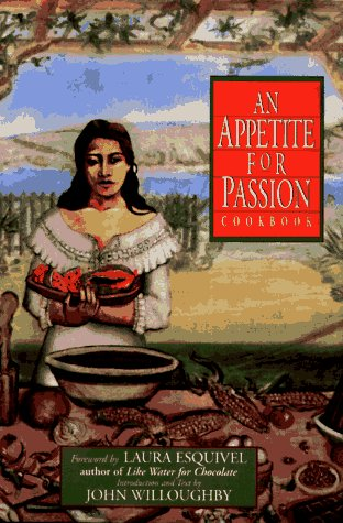 An Appetite for Passion Cookbook by John Willoughby