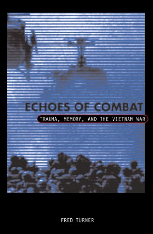 Echoes Of Combat by Fred Turner