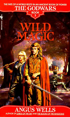 Wild Magic (The Godwars, #3)