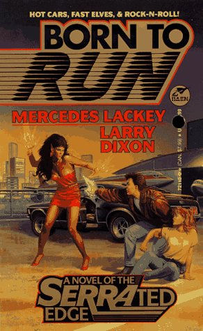 Born to Run by Mercedes Lackey