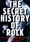 The Secret History of Rock by Roni Sarig
