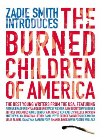 The Burned Children of America by Zadie Smith