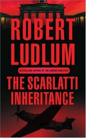 The Scarlatti Inheritance by Robert Ludlum