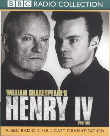 King Henry IV, part 1 (BBC Radio Collection)