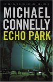 Echo Park (Harry Bosch Universe, #14)