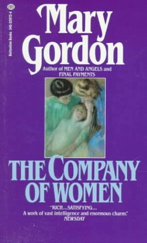 Company of Women by Mary Gordon