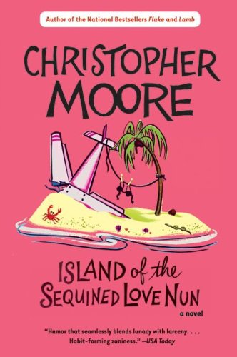 Island of the Sequined Love Nun by Christopher Moore
