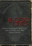 Bloodlines: Richard Matheson's Dracula, I Am Legend & Other Vampire Stories