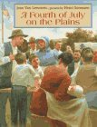 A Fourth of July on the Plains by Jean Van Leeuwen